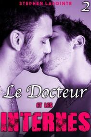 Le Docteur & Les Internes - Tome 2 - copertina