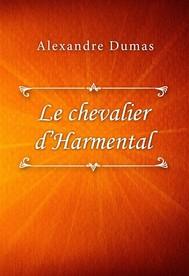 Le chevalier d'Harmental - copertina