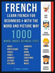 French - Learn French for Beginners - With the Word and Picture Way - copertina