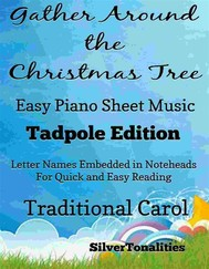 Gather Around the Christmas Tree Easy Piano Sheet Music Tadpole Edition - copertina