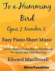 To a Humming Bird Opus 7 Number 2 Easy Piano Sheet Music - copertina