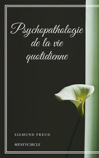 Psychopathologie de la vie quotidienne - Librerie.coop