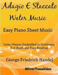 Adagio E Staccato Water Music Easy Piano Sheet Music - copertina