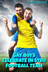 Gay Boys(18) Celebrate In Str8 Football Team - Librerie.coop