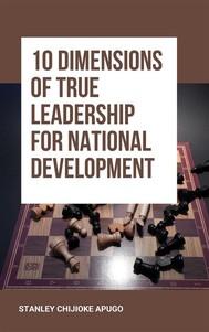 10 Dimensions of True Leadership for National Development - copertina