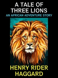 A Tale of Three Lions - Librerie.coop