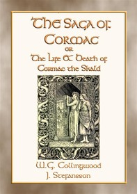 THE SAGA OF CORMAC THE SKALD - A Norse & Viking Saga - Librerie.coop