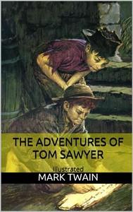 The Adventures of Tom Sawyer - Illustrated - copertina