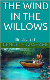 The Wind in the Willows - Illustrated - Librerie.coop