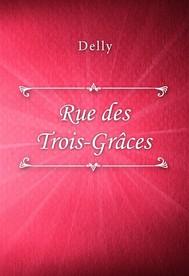 Rue des Trois-Grâces - copertina