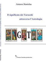 Il significato dei Tarocchi attraverso l'Astrologia - Librerie.coop