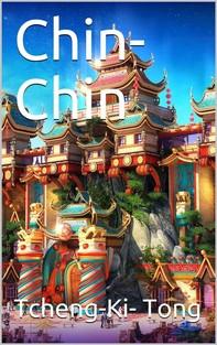 Chin-Chin / The Chinaman at Home - Librerie.coop