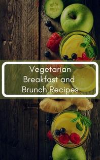 Vegetarian Breakfast and Brunch Recipes - Librerie.coop