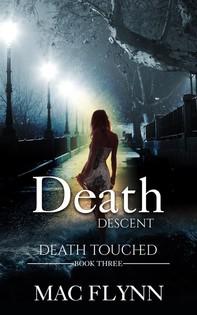 Death Descent: Death Touched, Book 3 (Urban Fantasy Romance) - Librerie.coop