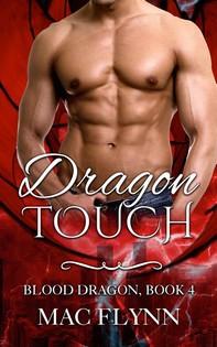 Dragon Touch: Blood Dragon, Book 4 (Dragon Shifter Romance) - Librerie.coop