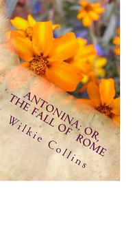 Antonina; Or, The Fall of Rome - Librerie.coop