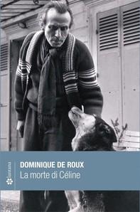 La morte di Céline - Librerie.coop