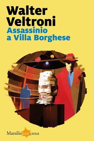 Assassinio a Villa Borghese - Librerie.coop
