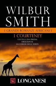 I grandi romanzi africani I. I Courteney - copertina