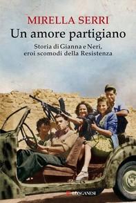 Un amore partigiano - Librerie.coop