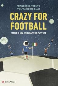 Crazy for football - copertina