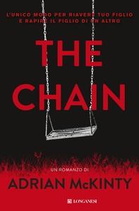 The chain - Edizione italiana - Librerie.coop