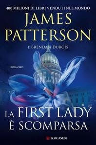 La First Lady è scomparsa - Librerie.coop