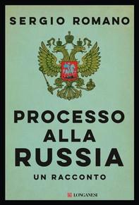 Processo alla Russia - Librerie.coop