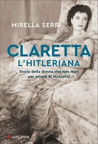 Claretta l'hitleriana - Librerie.coop