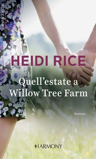 Quell'estate a Willow Tree Farm - Librerie.coop