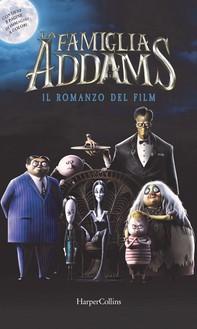 La famiglia Addams. Il romanzo del film - Librerie.coop