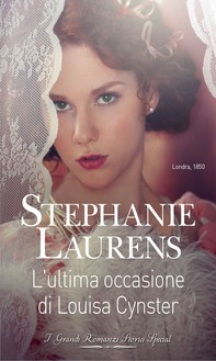 L'ultima occasione di Louisa Cynster - Librerie.coop