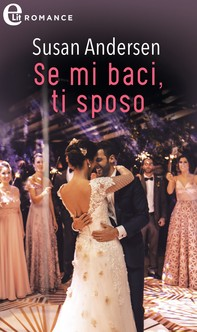 Se mi baci, ti sposo (eLit) - Librerie.coop