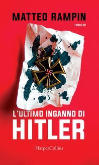 L'ultimo inganno di Hitler - Librerie.coop
