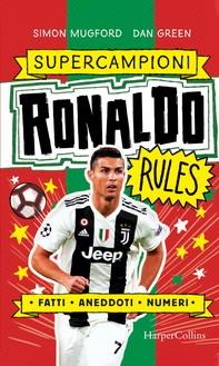 Ronaldo Rules. Super Campioni - Librerie.coop