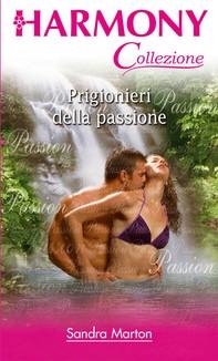 Prigionieri della passione - Librerie.coop