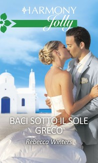 Baci sotto il sole greco - Librerie.coop