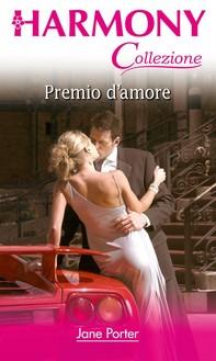 Premio d'amore - Librerie.coop