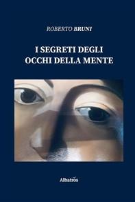 I segreti degli occhi della mente - Librerie.coop