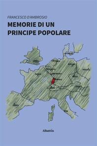Memorie di un principe popolare - Librerie.coop