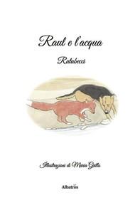 Raul e l'acqua - Librerie.coop