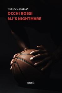 Occhi Rossi MJ's nightmare - Librerie.coop