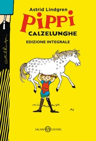 Pippi Calzelunghe - ed. 75 ANNI - Librerie.coop