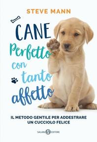 Cane perfetto con tanto affetto - Librerie.coop