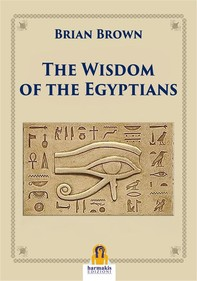 The Wisdom of the Egyptians - Librerie.coop