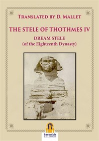 The Stele of Thothmes IV - Librerie.coop