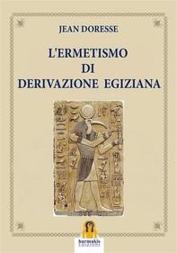 L'Ermetismo di Derivazione Egiziana - Librerie.coop