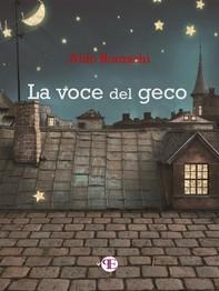 La voce del geco - Librerie.coop