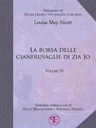 La borsa delle cianfrusaglie di Zia Jo (Vol. IV) - Librerie.coop