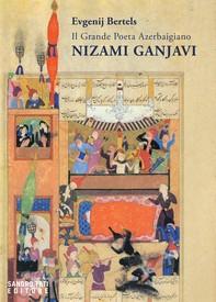 Il Grande Poeta Azerbaigiano Nizami Ganjavi - Librerie.coop